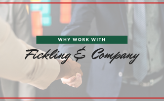 Why Owners Choose to Work with Fickling & Company