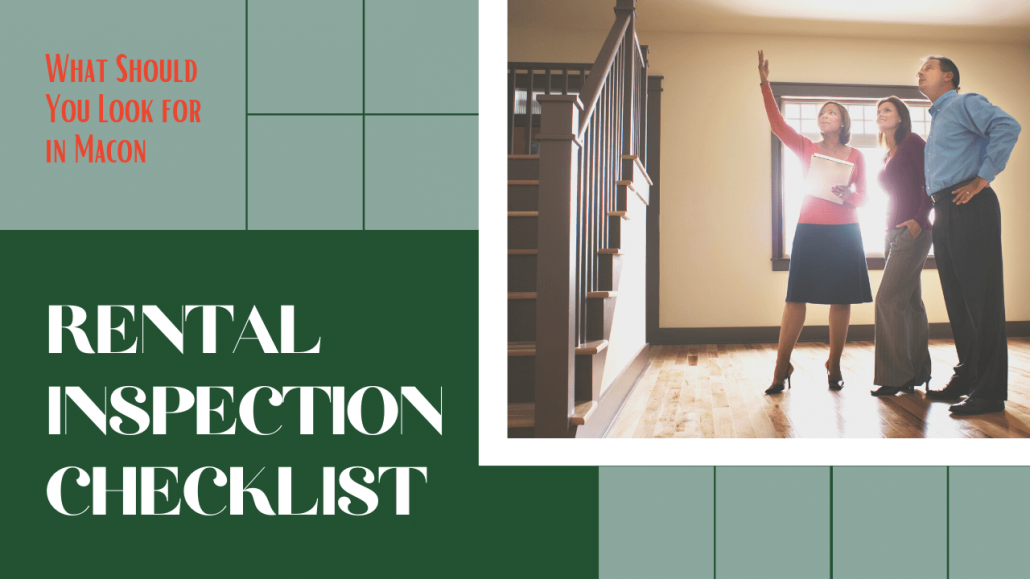 Rental Inspection Checklist - What Should You Look for in Macon