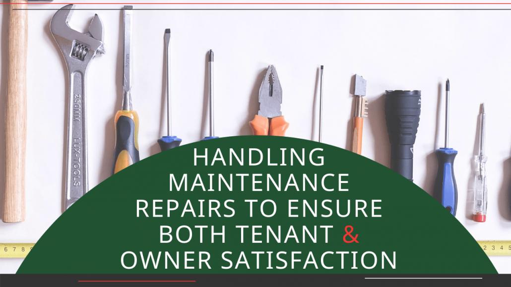 Handling Maintenance Repairs to Ensure both Tenant & Owner Satisfaction in Macon - Article Banner