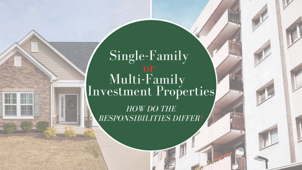 Single-Family or Multi-Family Macon Investment Properties - How do the Responsibilities Differ? - Article Banner