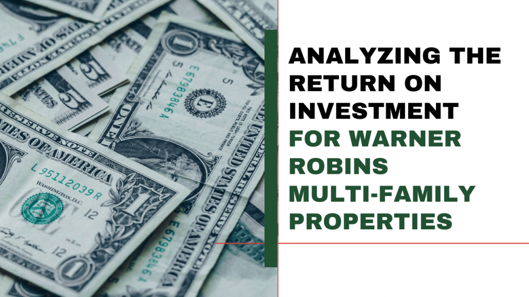 Analyzing the Return on Investment for Warner Robins Multi-Family Properties - Article Banner