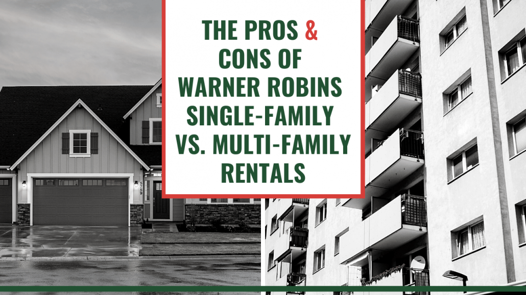 The Pros & Cons of Warner Robins Single-Family vs. Multi-Family Rentals - Article Banner